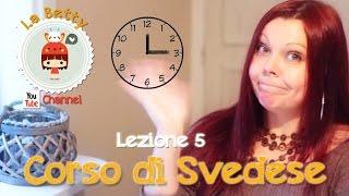 Corso di Svedese in Pillole   Lezione 05