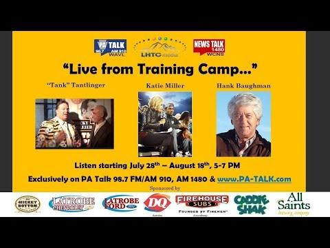 """Randy Tantlinger- """"Live from Steelers Training Camp-2017 Radio Show"""""""