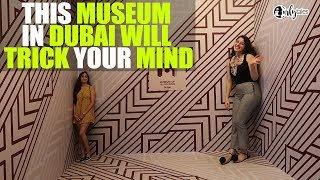 Al Seef - Museum Of Illusions In Dubai Will Change Your Reality | Curly Tales
