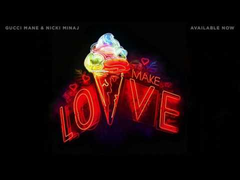 Gucci Mane & Nicki Minaj - Make Love (Instrumental)