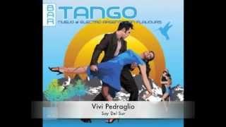 Vivi Pedraglio - Soy del Sur [Del Cañaveral Mix]