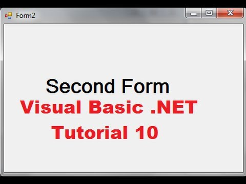 Visual Basic Tutorial 10 How To Open A Second Form Using