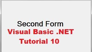 Visual Basic .İlk Formunu kullanarak VB.NET İkinci Bir Form Açmak İçin Nasıl 10 NET Öğretici -