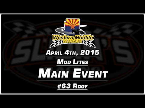 4/4/2015 Canyon Speedway Park - Mod Lite Main Roof