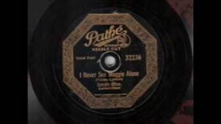Smith Brothers - I Never See Maggie Alone (1927)