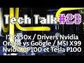 Tech Talk #23 - Intel i7 6950X / Google Vs Oracle / Nvidia GP100 Pascal / Tesla P100 [Live]