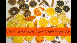 How to make plain & glazed oven dried orange & lemon slices for festive crafts