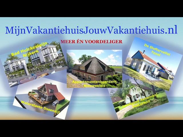 Mijn Vakantiehuis Jouw Vakantiehuis .nl