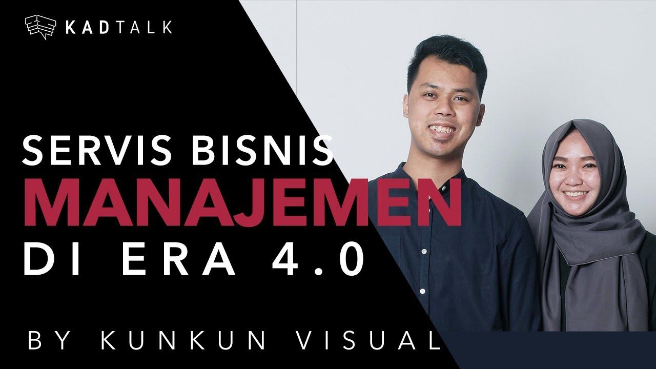 KAD TALK - Servis Manajemen di Era 4.0