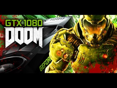 DOOM con NVIDIA GeForce GTX 1080 | Gameplay ULTRA MAX 1440p PRIMERA HORA
