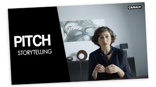 Storytelling - PITCH - CANAL+