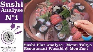Sushi Plat Analyse N°1 | Restaurant Wasabi Moutfort | Menu Tokyo | Académie Culinaire
