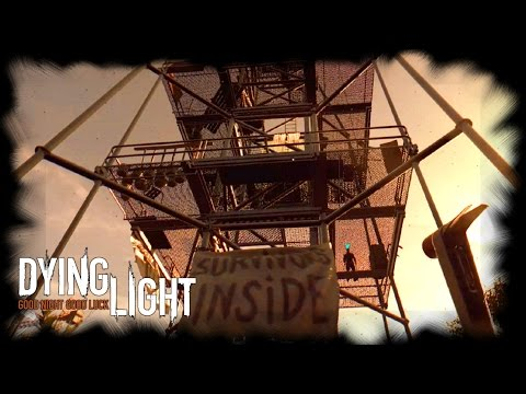 Dying Light Co Op - Ep4 - Radio Tower Safe House