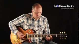 KAOS Music Tone Tips - Slap Back Echo