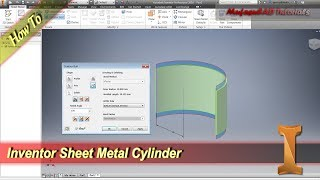 Inventor Sheet Metal Cylinder Tutorial With Contour Roll Command