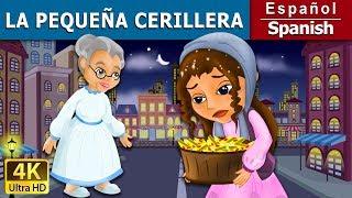La pequeña Cerillera | Cuentos para dormir | Cuentos Infantiles | Cuentos De Hadas Españoles