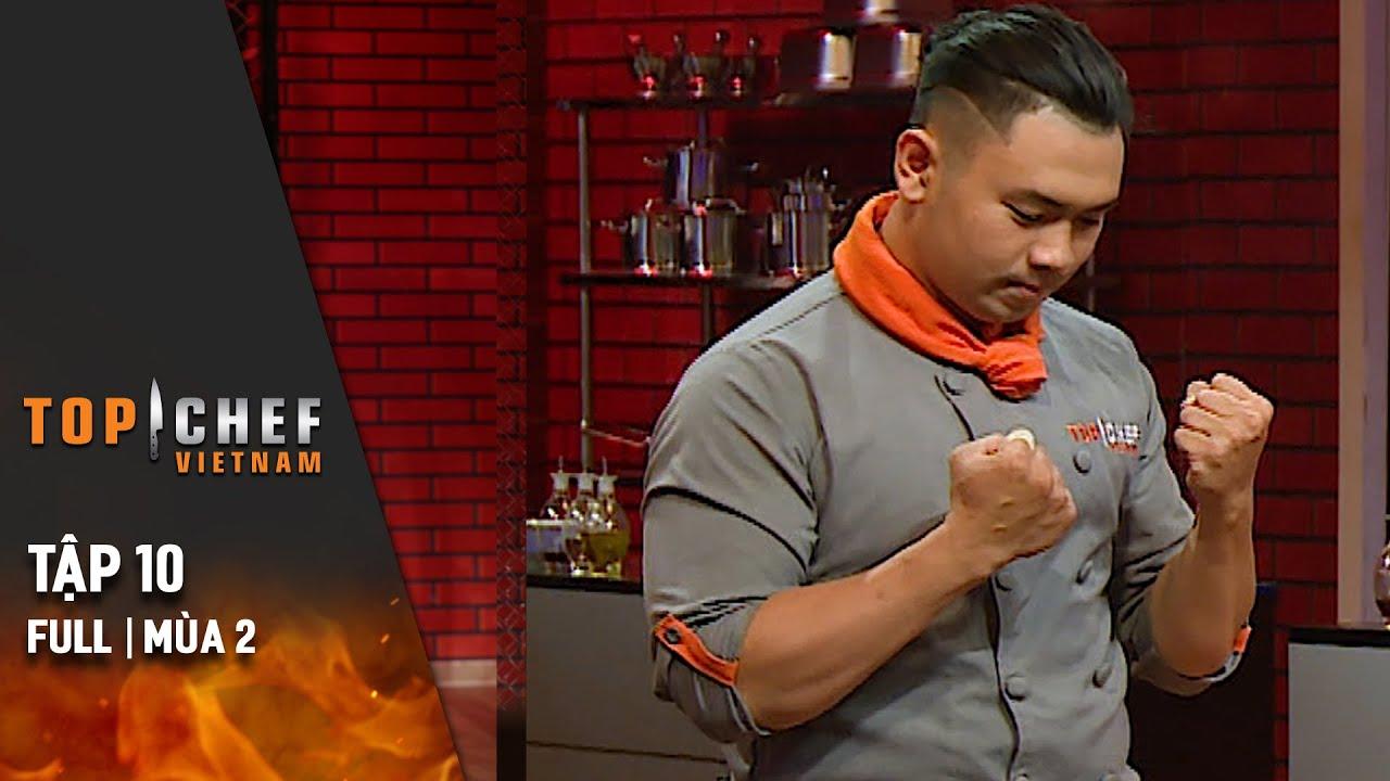 Top Chef Việt Nam Tập 10 | Mùa 2 | Sáng Tạo Với Nguyên Liệu Mắm Việt, Chef Nào Sẽ Giành Vé Vào Top 8