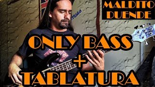 Maldito Duende - Héroes del silencio - Only Bass + Tablatura
