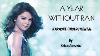 Selena Gomez - A Year Without Rain (BV) Karaoke / Instrumental with lyrics on screen