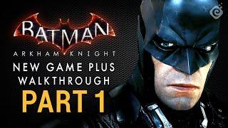 Batman: Arkham Knight Walkthrough - Part 1 - Intro