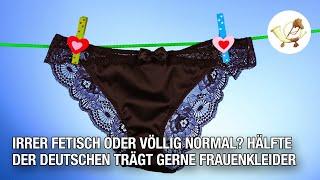 Irrer Fetisch oder völlig normal? Hälfte der Deutschen trägt gerne Frauenkleider