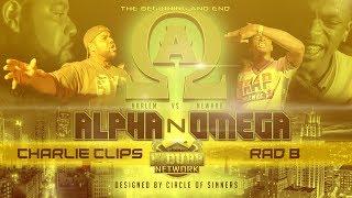 CHARLIE CLIPS VS RAD B   Udubb's Alpha N Omega Rap Battle