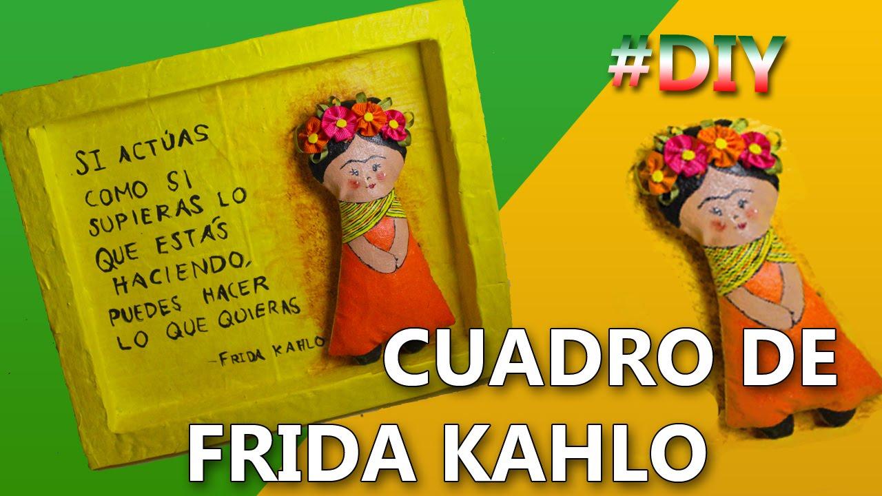 Como hacer un cuadro de frida kahlo manualidades 15 de - Como hacer cuadros faciles en casa ...