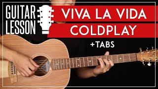 Viva La Vida Guitar Tutorial 🎸 Coldplay Guitar Lesson  Easy + Live Version Chords + TAB 