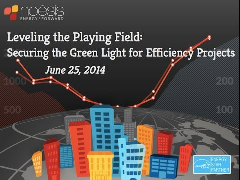 Leveling the Playing Field: Getting Efficiency Projects The Green Light