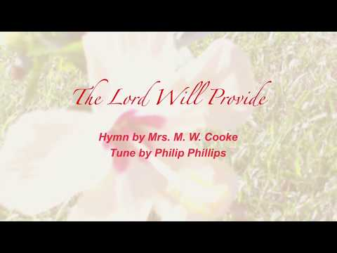 The Lord Will Provide (Sacred Songs & Solos #19)