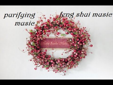 MUSICA PURIFICATRICE PER LA CASA. FENG SHUI POSITIVE MUSIC IN HOME.