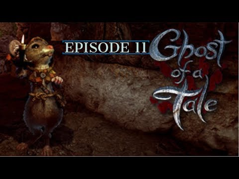 Ghost of a tale ep 11 : Upgraded armor & Getting the SEWER KEY!! |