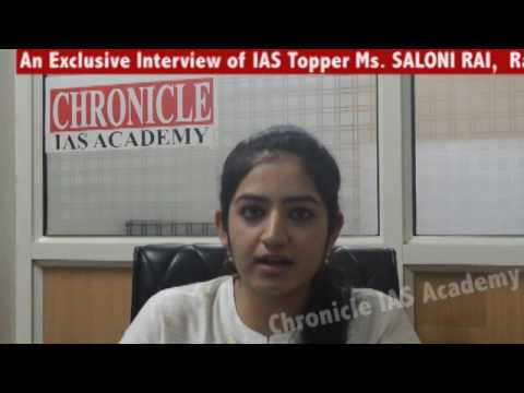 An Exclusive Interview of Ms. Saloni Rai (Rank-22nd in CSE-2015): Chronicle IAS Academy