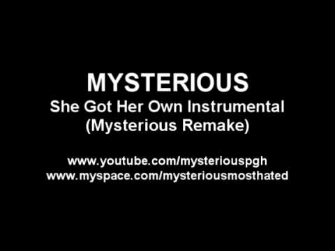 She Got Her Own Instrumental (Mysterious Remake)