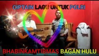 Warga Bagan Hulu Bangko ciptain lagu untuk Polisi karena su sayang sama Polri •• Bripka L. Sitorus