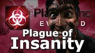 Plague Inc: Custom Scenarios - Plague of Insanity
