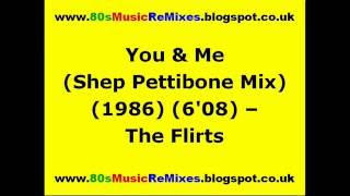 You & Me (Shep Pettibone Mix) - The Flirts | 80s Dance Music | 80s Club Music | 80s Club Mixes