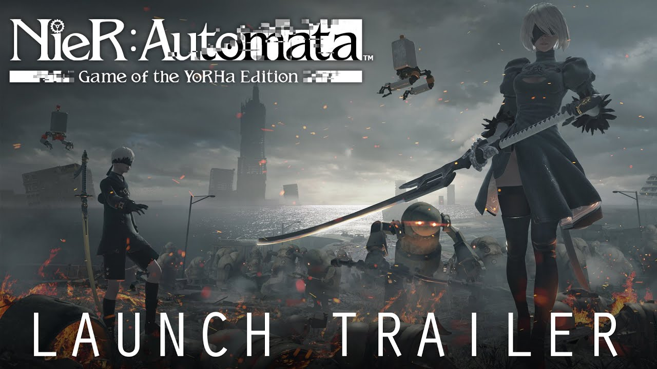 NieR:Automata Game of the YoRHa Edition | Launch Trailer