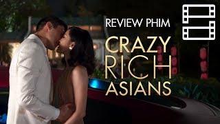 Review phim CRAZY RICH ASIANS