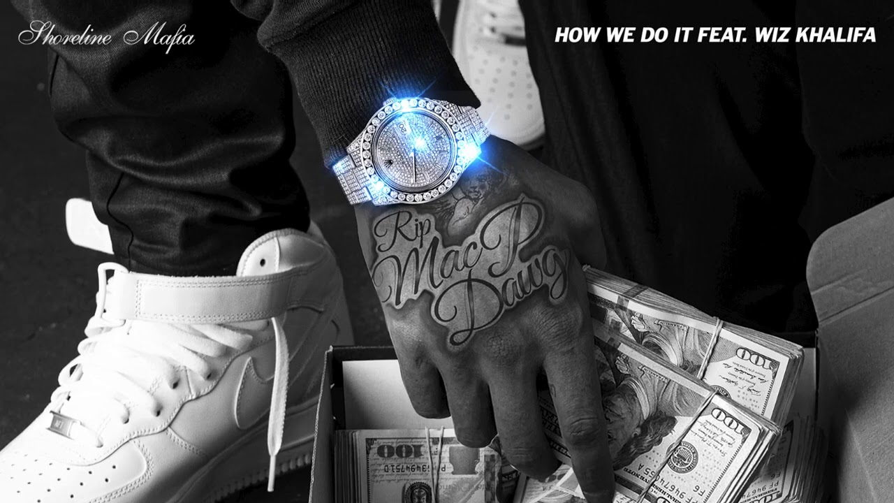 Shoreline Mafia - How We Do It (feat. Wiz Khalifa) [Official Audio]