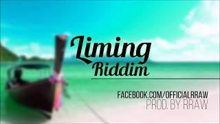 RRAW - LIMING RIDDIM 2014 [NEW SOCA INSTRUMENTAL JULI 2014] [SUMMER HIT]