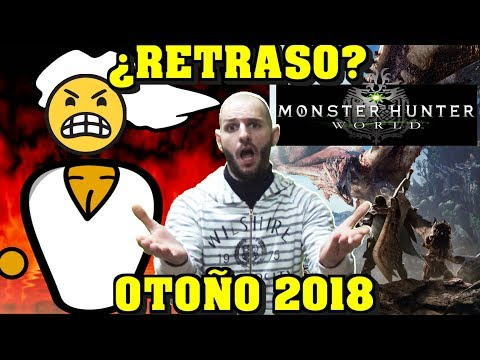 ¡¡¡CAPCOM ESCUPE EN EL PC RETRASANDO MONSTER HUNTER WORLD!!! - Sasel - Noticias - Español - Otoño