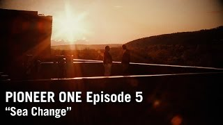 PIONEER ONE: Episode 5