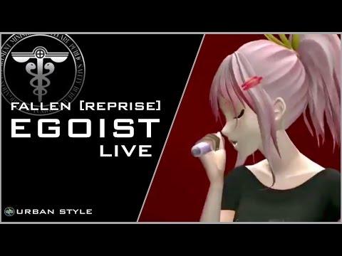 EGOIST【LIVE】/ Fallen [Reprise] (LIVE-15)