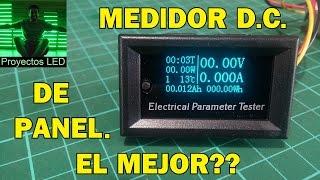 El mejor medidor DC de panel? tension, corriente, potencia, capacidad, energia, tiempo y temperatura