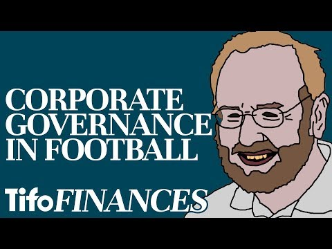 The Impact of Corporate Governance on Football Clubs