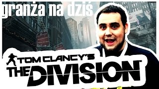 THE DIVISION NIE DZIAŁA – GnD