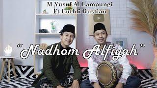 Viral On TikTok !! Nadhom Alfiyah Ibnu Malik || M Yusuf Al Lampungi Ft Luthfi Rustian