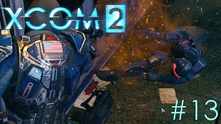 XCOM 2 #13 : Return Fire!