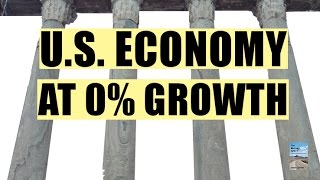 Financial Crisis Part 2 is ALREADY Happening as Fed Admits 0% Growth!